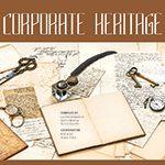 CORPORATE HERITAGE